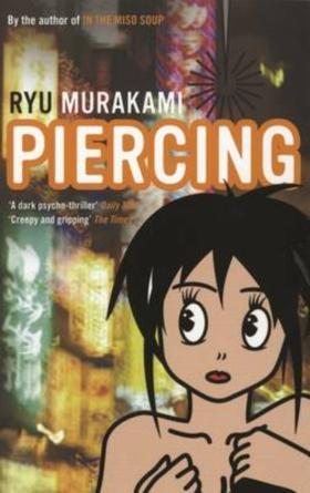 Beste horror boeken ooit: Piercing - Ryu Murakami