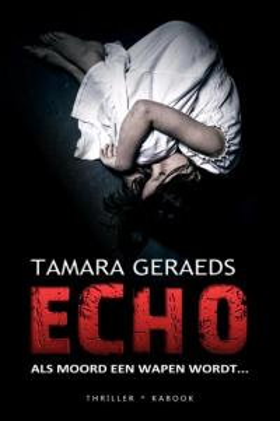 Nederlandse horror boeken: Echo Tamara Geraeds