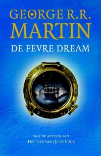 Horror jeugd: De Fevre Dream, George R.R. Martin