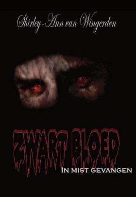 Zwart bloed 1 - In mist gevangen